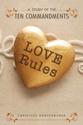 [NQP] Love Rules: A Study of the Ten Commandments