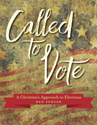 Called to Vote: A Christian's Approach to Elections - Downloadable
