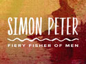 CPH FaithCourses: Simon Peter-Fiery Fisher of Men Group Study - Digital Edition