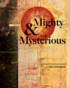 The Mighty & The Mysterious: A Study of Colossians