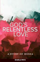 God's Relentless Love: A Study of Hosea
