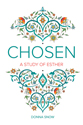 Chosen: A Study of Esther