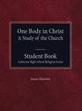 One Body in Christ - Student Book