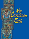 [NQP] My Christian Faith - Student Book
