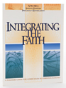 Integrating the Faith - Vol. 1 Infants-Kindergarten