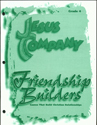 Jesus Company - Grade 4  Friendship Module