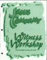 Jesus Company - Grade 4  Witness Module