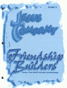 Jesus Company - Grade 5  Friendship Module