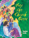 How the Church Grew Teacher Guide (Revised)