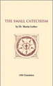 The Small Catechism - 1986 Translation Booklet