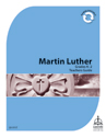 Martin Luther Mini-curriculum: Grade K-2 Teacher Guide - Downloadable