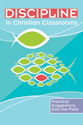 Discipline in Christian Classrooms: Practical Suggestions from the Field