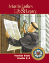Martin Luther: Life & Legacy - K-2 Teacher Book - Downloadable