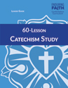 60-Lesson Catechism Study Leader Guide - Downloadable