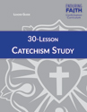 30-Lesson Catechism Study Leader Guide - Downloadable