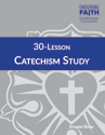 30-Lesson Catechism Study Student Book