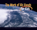 The Work of His Hands for Kids (Pack of 10)