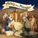 Away in the Manger Christmas Service