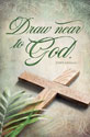 Standard Palm Sunday Bulletin: Draw Near to God
