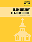 Elementary Leader Guide - Unit 6 - Enduring Faith Bible Curriculum - Digital