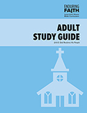 Adult Study Guide - Unit 6 - Enduring Faith Bible Curriculum - Digital