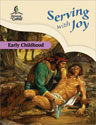 Serving with Joy - Early Childhood Teacher Guide