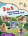 3 in 1: Discovering Our Triune God - Digital Edition