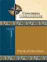 Concordia Curriculum Guide - Grade 1 Physical Education (ebook Edition)