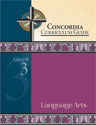 Concordia Curriculum Guide - Grade 3 Language Arts
