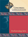 Concordia Curriculum Guide - Grade 3 Performing Arts (ebook Edition)