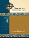 Concordia Curriculum Guide - Grade 4 Physical Education (ebook Edition)