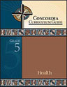 Concordia Curriculum Guide - Grade 5 Health (ebook Edition)