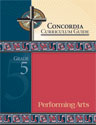 Concordia Curriculum Guide - Grade 5 Performing Arts (ebook Edition)