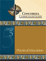 Concordia Curriculum Guide - Grade 5 Physical Education (ebook Edition)