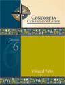 Concordia Curriculum Guide - Grade 6 Visual Arts (ebook Edition)