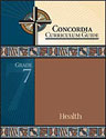 Concordia Curriculum Guide - Grade 7 Health