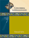 Concordia Curriculum Guide - Grade 7 Visual Arts (ebook Edition)