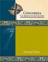 Concordia Curriculum Guide - Grade 7 Visual Arts (ebook Edition)