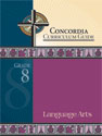 Concordia Curriculum Guide - Grade 8 Language Arts (ebook Edition)
