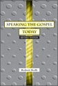 Speaking the Gospel Today (ebook Edition)