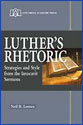 Luther's Rhetoric (ebook Edition)