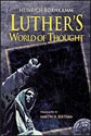 Luther's World of Thought (ebook Edition)