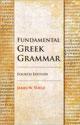 Fundamental Greek Grammar - 4th Edition