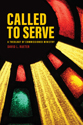 [NQP] Called to Serve: A Theology of Commissioned Ministry