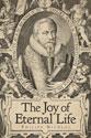The Joy of Eternal Life