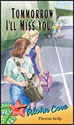 Tomorrow I'll Miss You - Aloha Cove (ebook Edition)