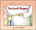 The Lord's Supper - Follow and Do