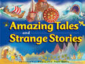 Amazing Tales and Strange Stories from the Bible