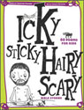 Icky Sticky, Hairy Scary Bible Stories: 60 Poems for Kids