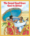 The Gospel Good News Goes to Africa Big Book